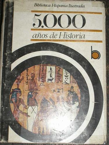 cinco mil años de historia.