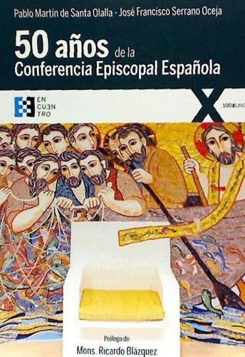 cincuenta años de la conferencia episcopal española(libro )