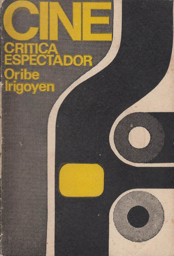 cine critica espectador oribe irigoyen uruguay epu 1972 raro