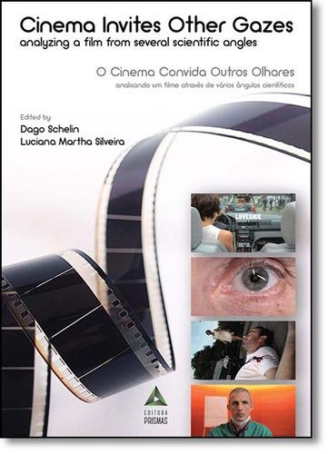 cinema convida outros olhares: analisando um filme através