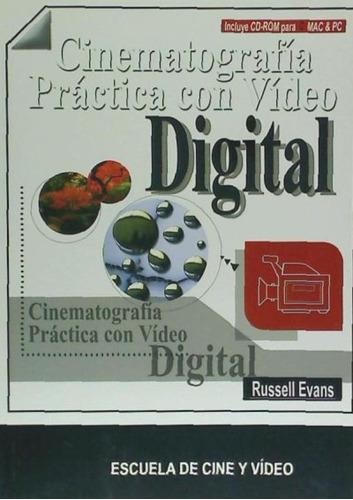 cinematografia practica video digital+cd(libro cine)