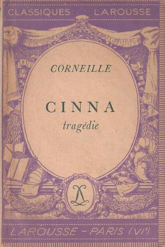 cinna de corneille. en francés. teatro