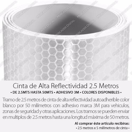 cinta reflejante rollo de 2.5mts alta reflectividad blanca