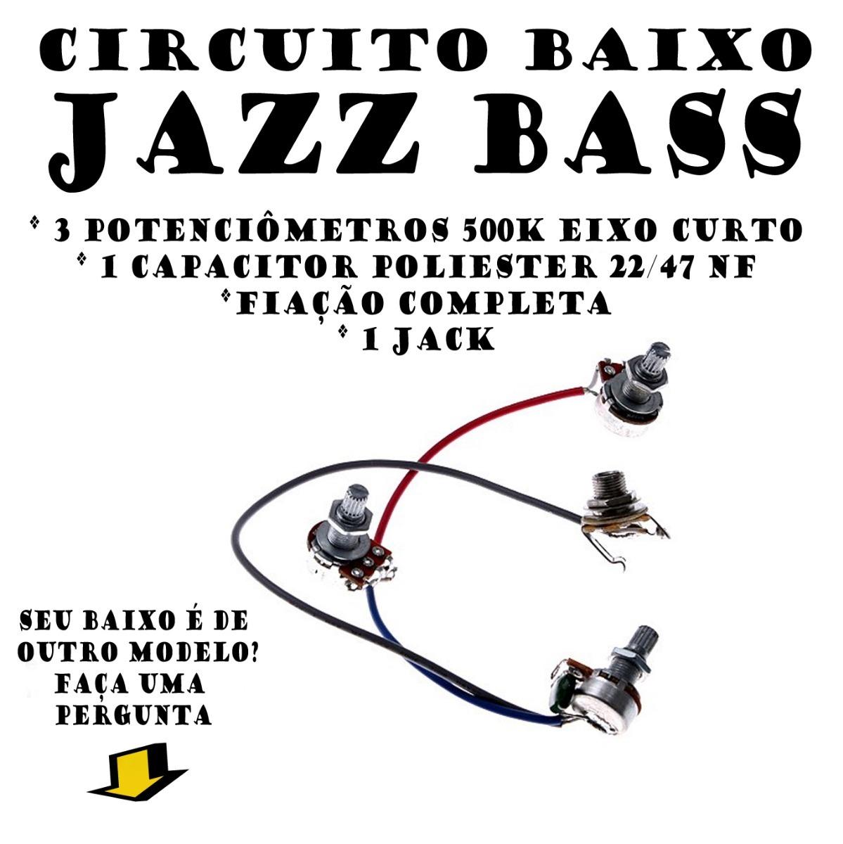 Circuito Jazz Bass : Circuito elétrico jazz bass passivo potenciômetros k r