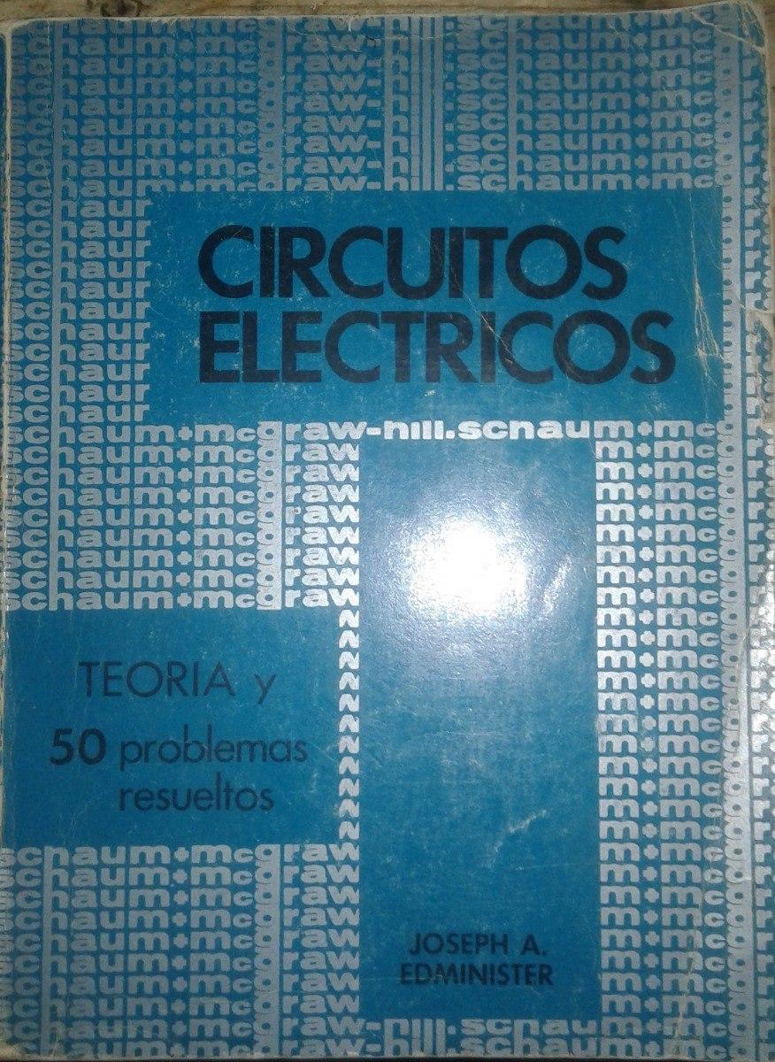 Circuito Electrico En Serie : Circuitos eléctricos j. edminister serie schaum $ 490 00 en
