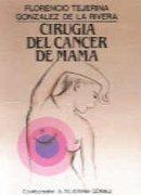 cirugía del cáncer de máma florencio tejerina g envío gratis