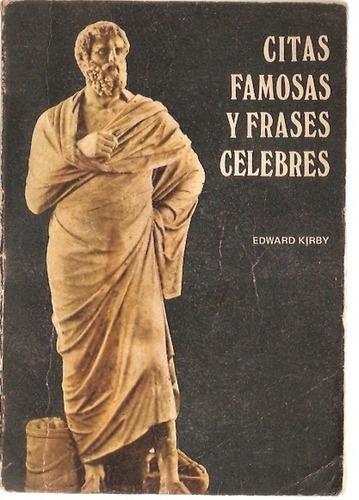 citas famosas y frases celebres  edward kirby