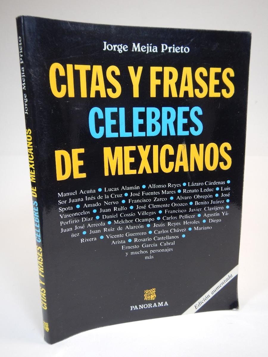 Citas Y Frases Celebres De Mexicanos Jorge Mejía Prieto J2r 18000