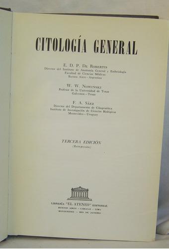 citología general / robertis - nowinski - sáez