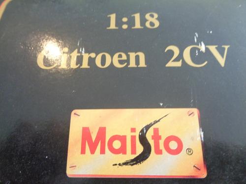 citroen 2 cv marca maisto escala1/18