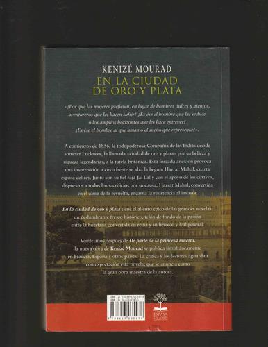ciudad de oro y plata - kenizé mourad