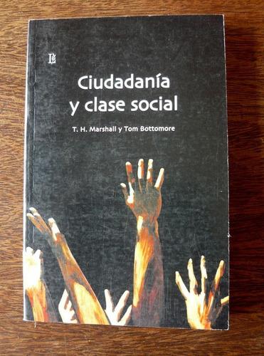 ciudadanía y clase social, marshall y bottomore, ed. losada