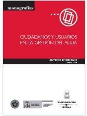 ciudadanos y usuarios en gesion de agua 1ª ed(libro )