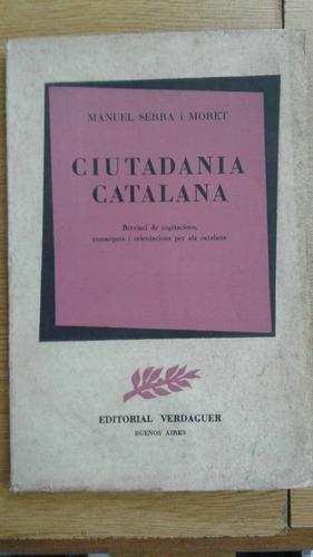 ciutadania catalana - manuel serra i moret - en catalán