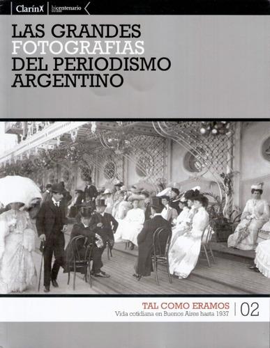clarin - las grandes fotografias del periodismo argentino #2