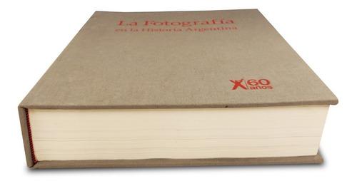 clarín libro la fotografía en la historia argentina