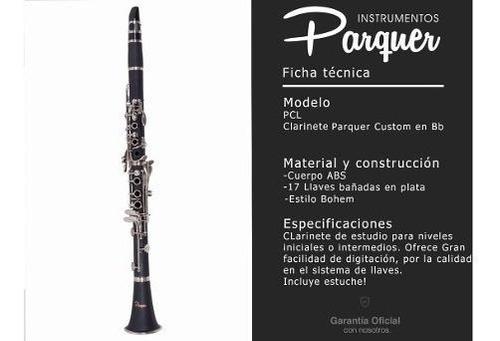 clarinete estudio parquer custom si b llaves plateadas cuota