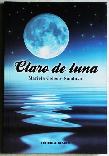 claro de luna / maría celeste sandoval