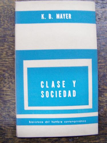 clase y sociedad * kurt b. mayer * paidos *