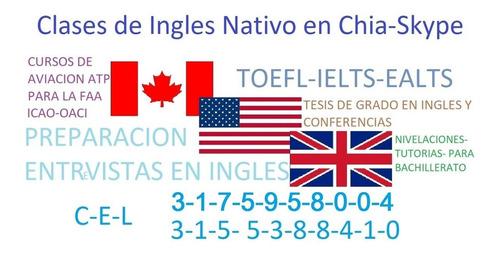clases cursos de ingles nativo en chia y via skype