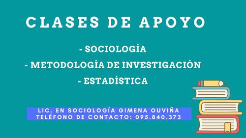 clases de apoyo: sociología, estadística, metodología