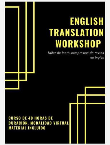 clases de inglés. curso/taller de traducción