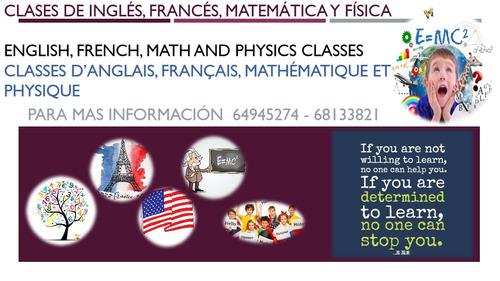 clases de inglés, francés, matemática y física