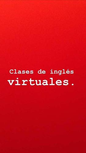 clases de inglés virtuales, conversaciónal y gramatical