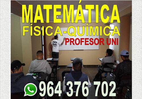 clases de matemática física y química nivel uni