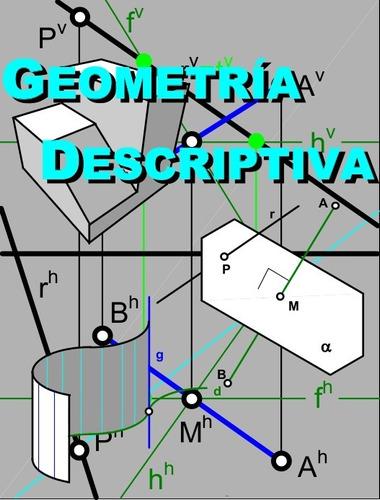 clases geometria  descriptiva, matematicas, fisica