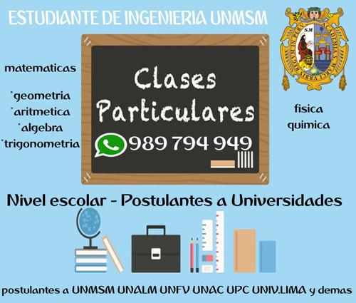 clases matemáticas a domicilio(unmsm) pre-univ, escolar