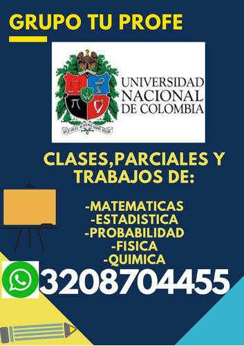 clases y trabajos de matematicas, estadistica y fisica.