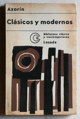 clásicos y modernos / azorín