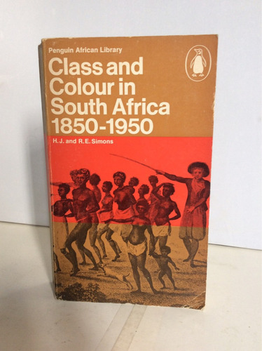 class and colour in south africa 1850-1950 r.e simons