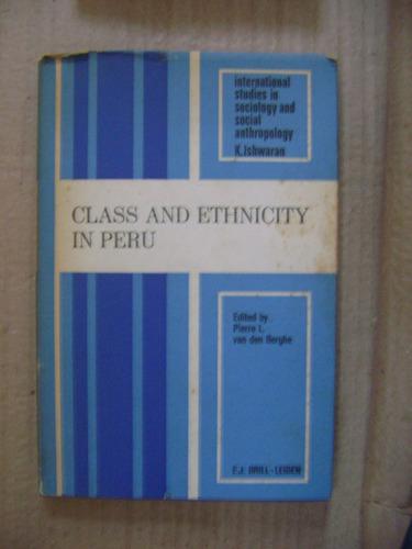 class and ethnicity in peru - van der berghe - leiden brill
