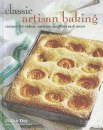 classic artisan baking: recipes for cakes,, julian day
