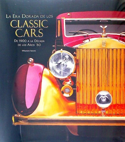 classic cars: de 1900 a la d¿cada de los a¿os '60(libro moto