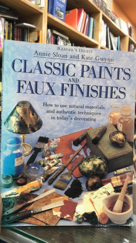 classic paints and faux finishes-annie sloan anda kate gwynn