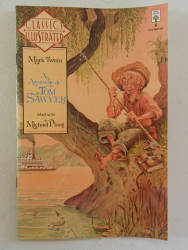 classics illustrated nº 6! as aventuras de tom sawyer! 1991!