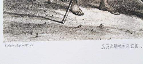 claudio gay litografia araucanos