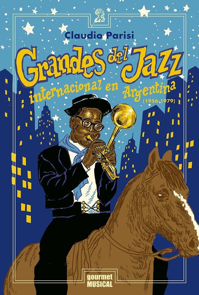 Resultado de imagen para Grandes del Jazz internacional en la Argentina