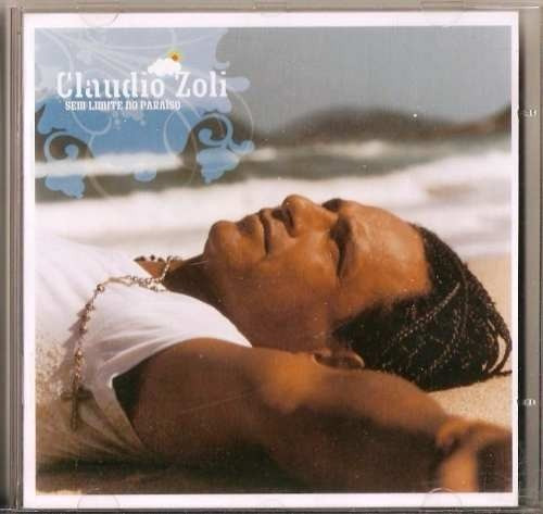 claudio zoli sem limite no paraíso cd original lacrado