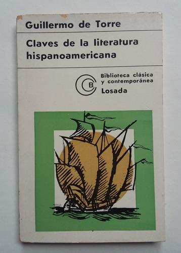 claves de la literatura hispanoamericana, guillermo de torre