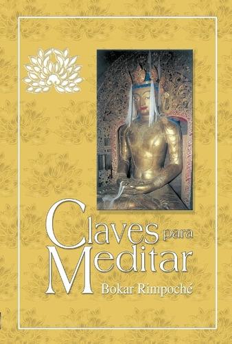 claves para meditar, rimpoche bokar, dharma