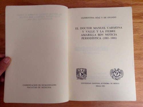 clementina d. el dr manuel carmona y valle la fiebre amarila