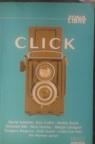 click¡ novela escrita por diez autores.