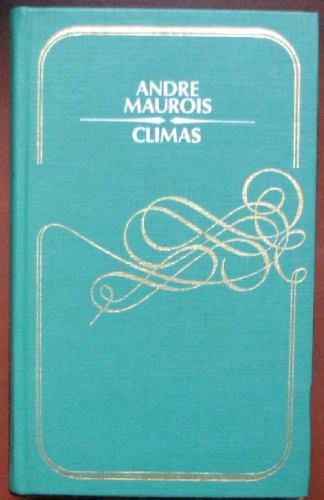 climas - maurois, andre - circulo de lectores - 1980