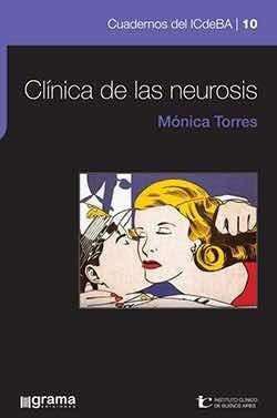 clínica de la neurosis mónica torres