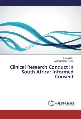 clinical research conduct in south africa: informed consent