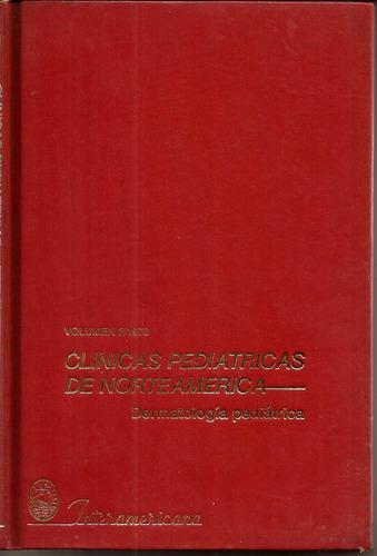 clínicas pediátri.n/américa dermatol.pediát.  interamericana